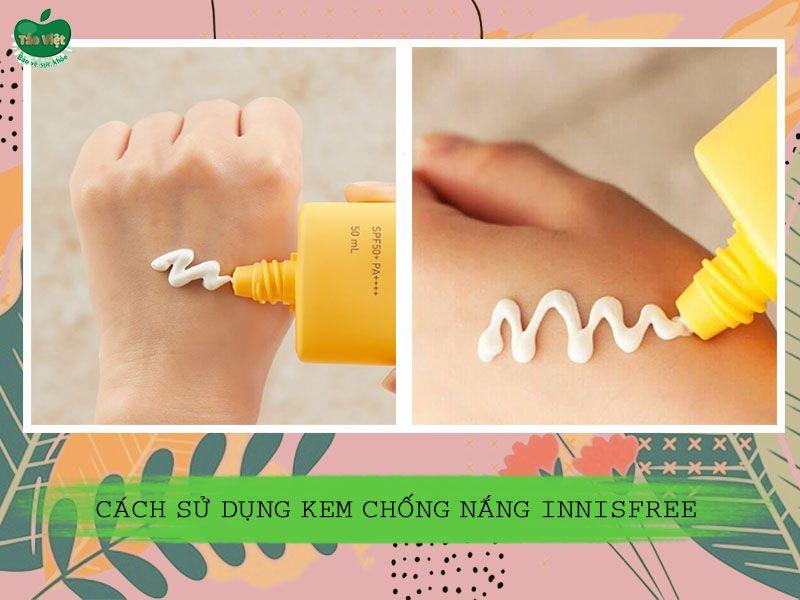 Cách sử dụng kem chống nắng Innisfree Intensive Long Lasting