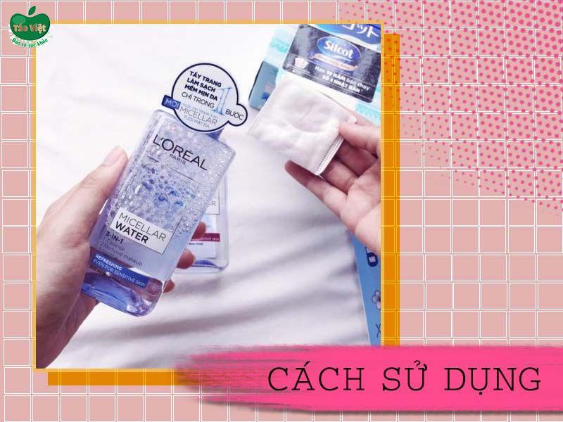 Cách sử dụng nước tẩy trang L'Oreal