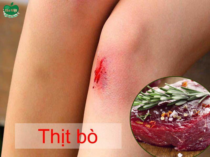 Bị trầy xước nên kiêng ăn thịt bò