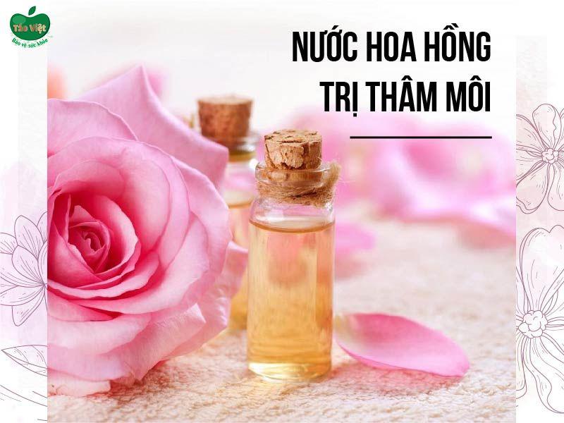 Cách trị thâm môi sử dụng nước hoa hồng
