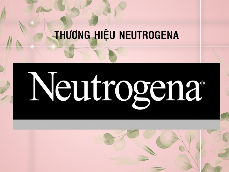 Đôi nét về thương hiệu Neutrogena