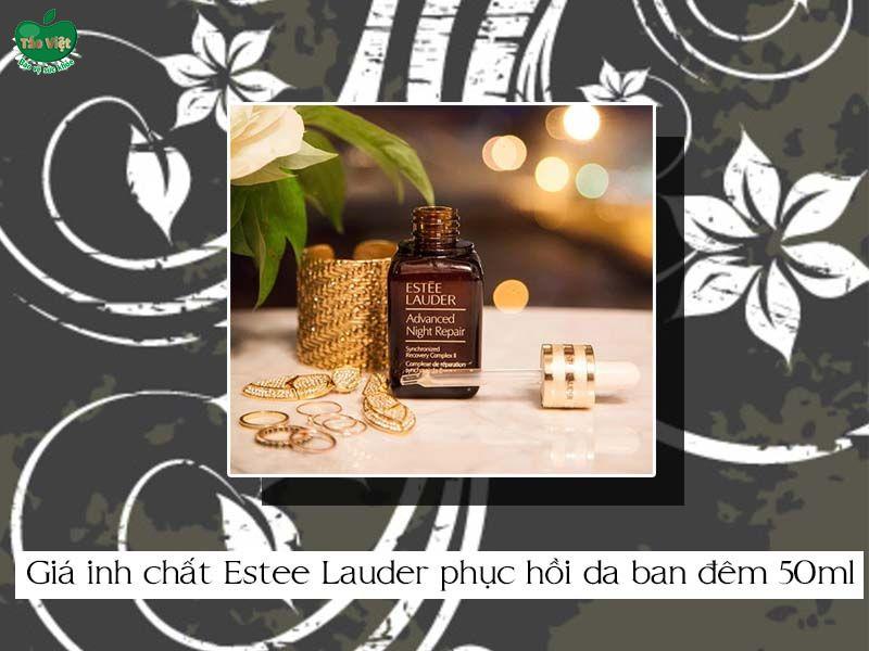 Giá của tinh chất Estee Lauder phục hồi da ban đêm 50ml
