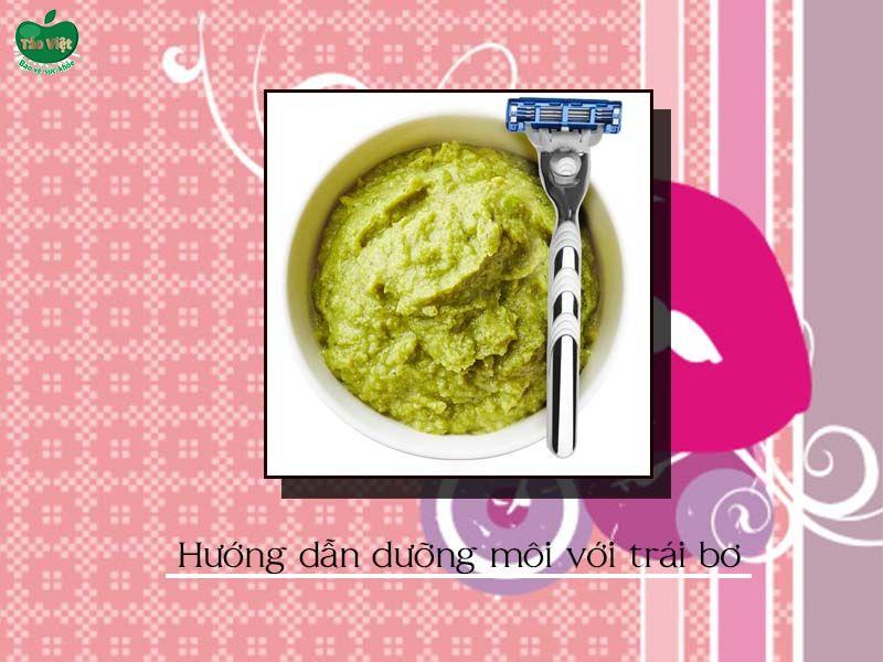 Hướng dẫn dưỡng môi với trái bơ