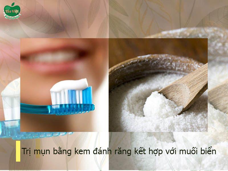 Trị mụn bằng kem đánh răng kết hợp với muối biển