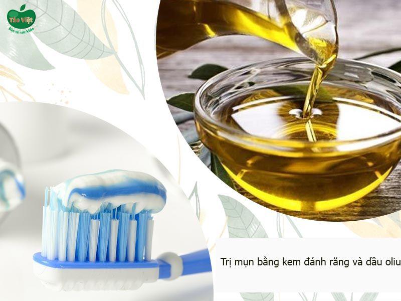 Dùng kem đánh răng và dầu oliu