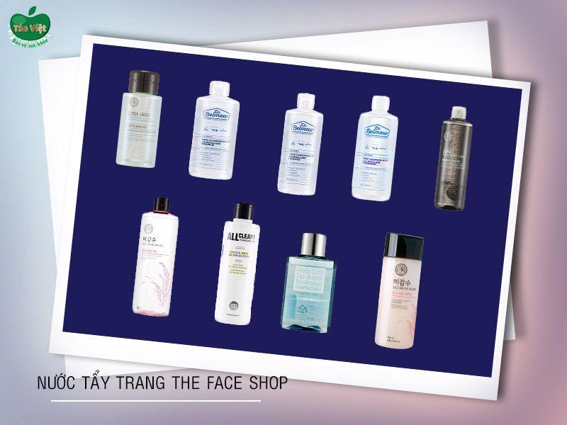 9 loại nước tẩy trang The Face Shop