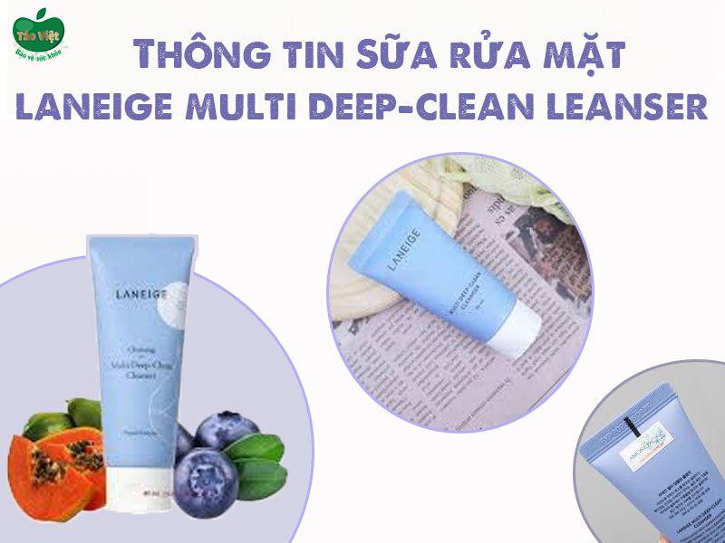 Thông tin về sản phẩm sữa rửa mặt Laneige Multi Deep-Clean Cleanser