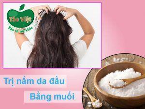 Trị nấm da đầu bằng muối